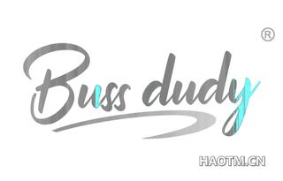 BUSS DUDY
