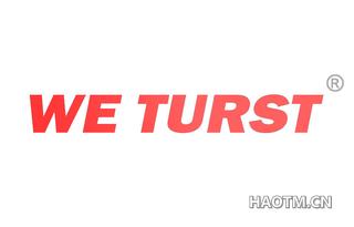 WE TURST