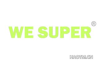 WE SUPER