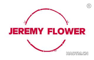 JEREMY FLOWER