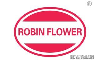 ROBIN FLOWER