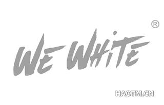 WE WHITE
