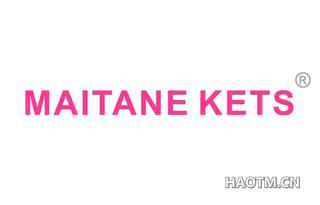 MAITANE KETS
