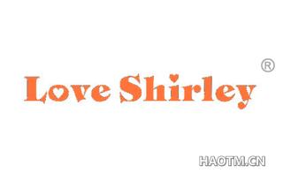 LOVE SHIRLEY