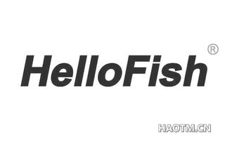 HELLOFISH