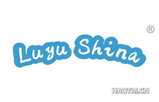 LUYU SHINA