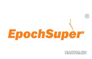 EPOCHSUPER
