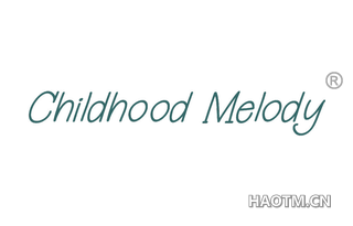 CHILDHOOD MELODY