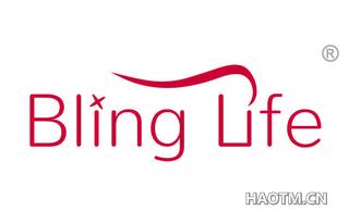 BLING LIFE
